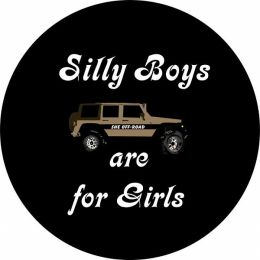 Silly Boys Beep Beeps are for Girls Spare Tire Cover
