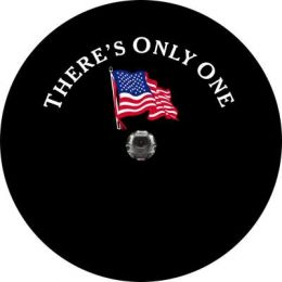 There's Only One Flag Spare Tire Cover - Back Up Camera Ready